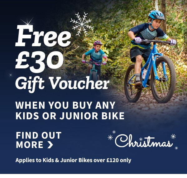 Free £30 Gift Voucher when you buy any kids or junior bike