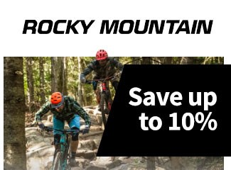 Rocky Mountain - Save up to 10%