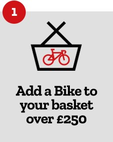 Step 1 - Add a bike to your basket over £250