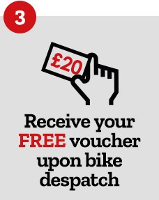 Step 3 - Receive your FREE voucher upon bike despatch