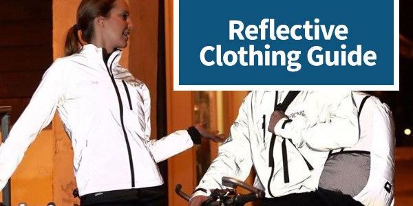 Reflective Clothing Guide
